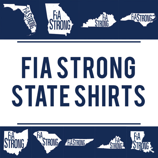 FiA Strong State Shirts