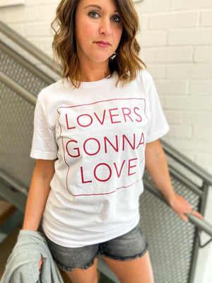 Lovers Gonna Love Graphic Tee - Trendsetters Fashion Boutique