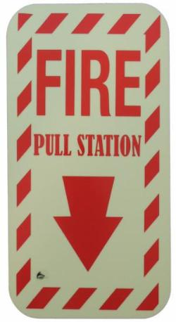 "Illuminating Fire Pull Sign (5.5""x10"")"