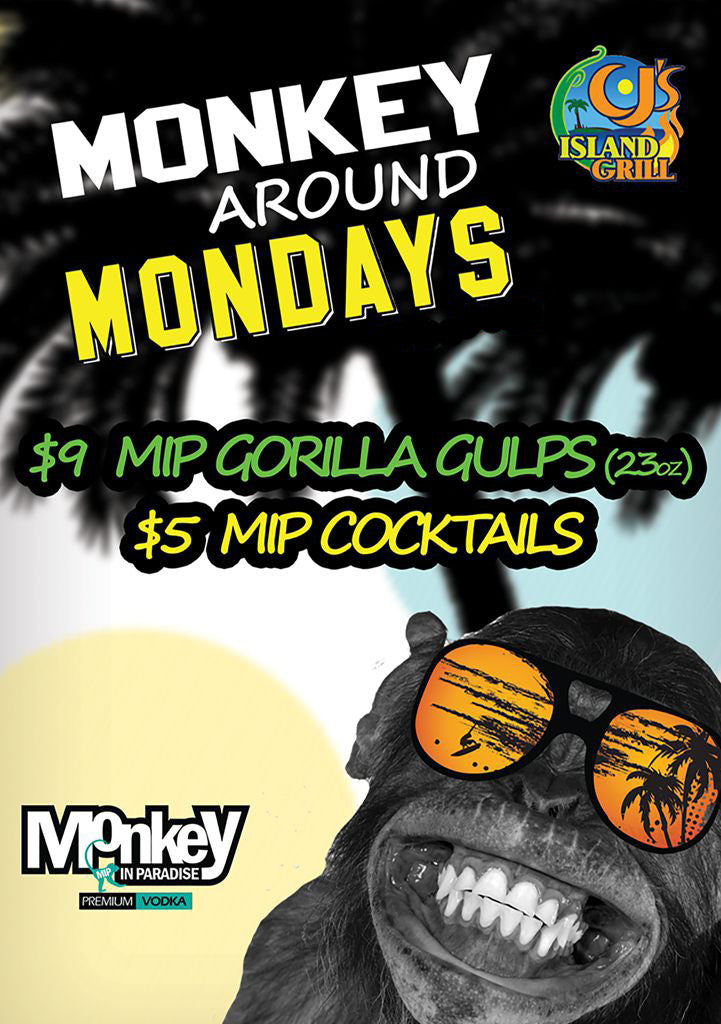 Monkey Around Monday's @ CJ's Island Grill