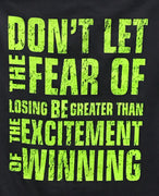 FEAR OF LOSING T-SHIRT
