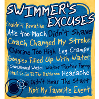 SWIMMERS EXCUSES T-SHIRT