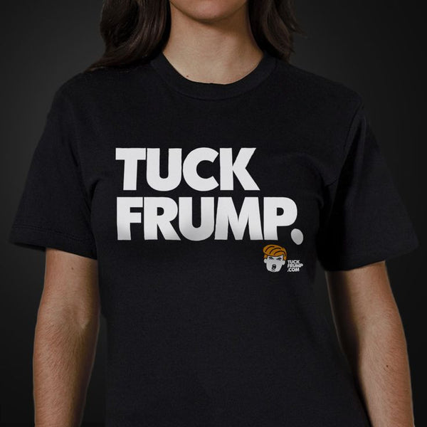 """Tuck Frump"" Budget 100% Cotton T-Shirt"