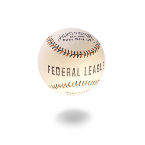 FEDERAL LEAGUE BALL 1914 - 1915 x Huntington Base Ball Co.