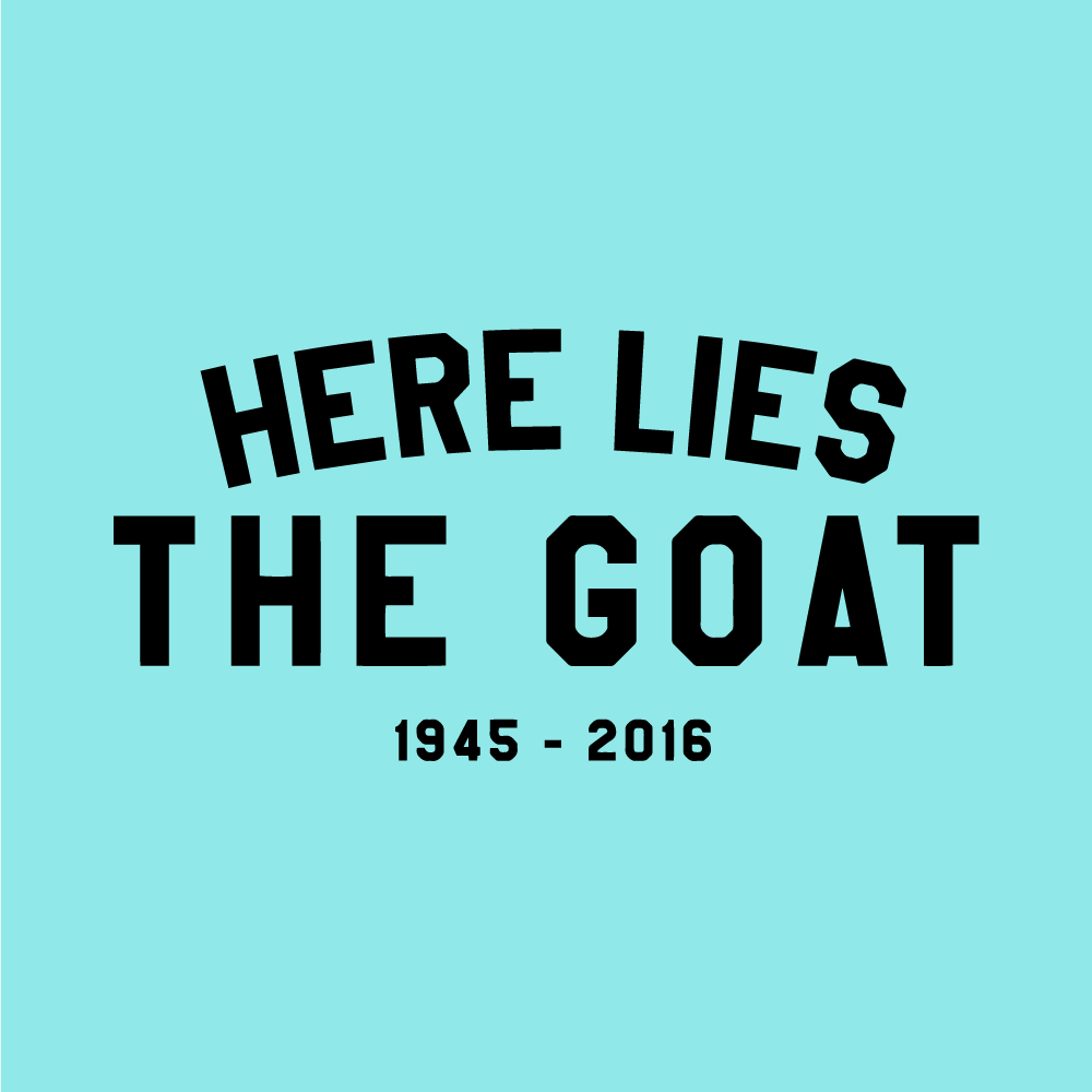"""Here Lies the Goat"" - Pillbox Bat Co."