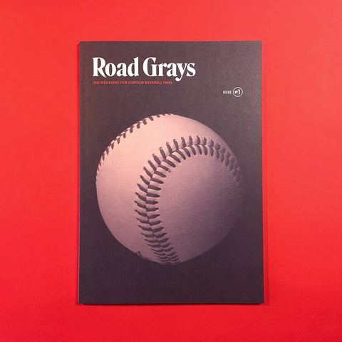 Road Grays - Issue #1 - Pillbox Bat Co.