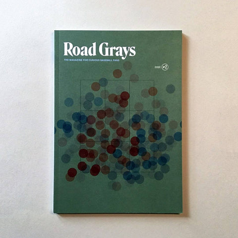 Road Grays - Issue #2 - Pillbox Bat Co.