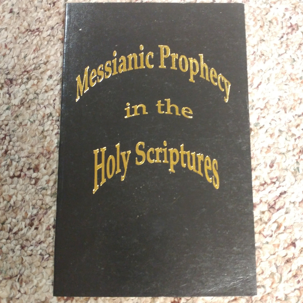 Messianic Prophecy in the Holy Scripture