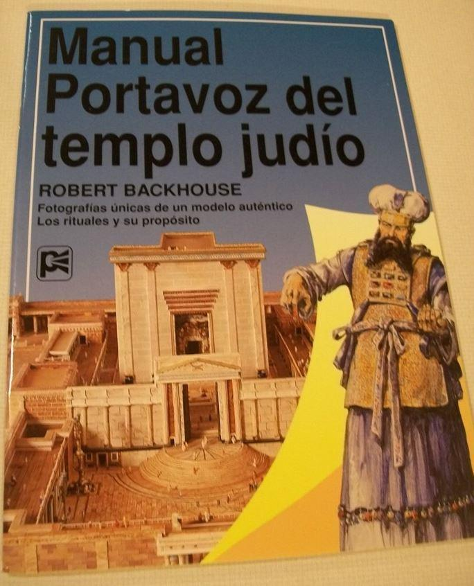 Manual Portavoz del templo judí­o (Spanish Edition) Yeshua ha Mashiaj - Rock of Israel