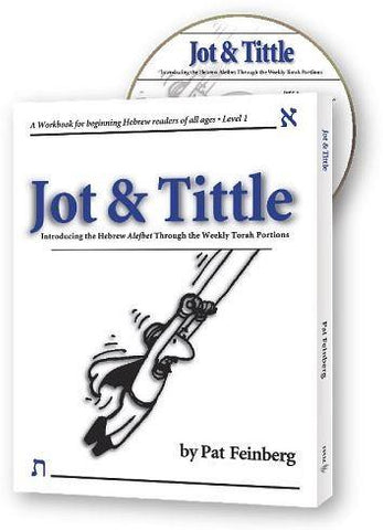 Jot & Tittle: A Workbook for Beginning Hebrew Readers of All Ages - Rock of Israel