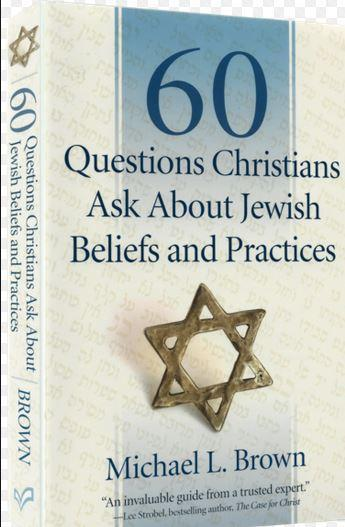 60 Questions Christians Ask About Jewish Beliefs and Practices - Rock of Israel Store