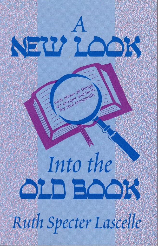 A New Look into the Old Book - Rock of Israel