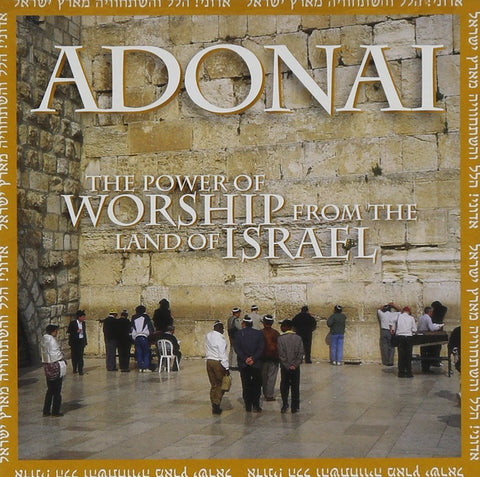 Adonai CD - The power of worship from Israel - Rock of Israel