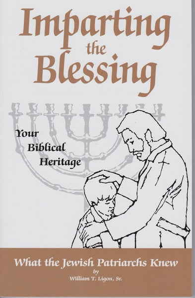 Impart the Blessing By Bill Ligon - Rock of Israel