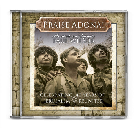 Praise Adonai: Messianic Worship with Paul Wilbur - Rock of Israel
