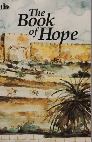 The Book of Hope - Messianic Life of the Messiah - Rock of Israel