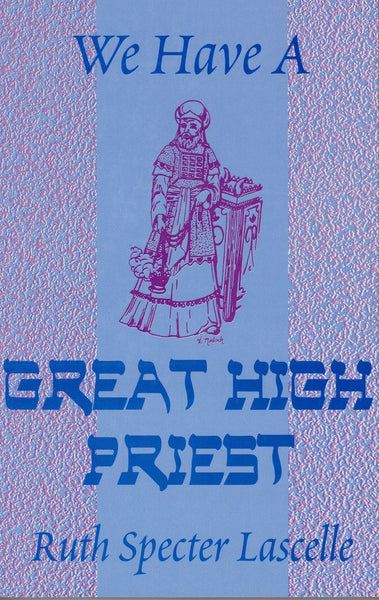 We have a Great High Priest - Rock of Israel