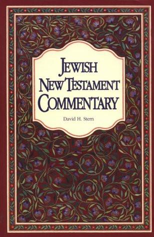 Jewish New Testament Commentary - Rock of Israel