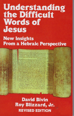 Understanding the Difficult Words of Jesus - Rock of Israel
