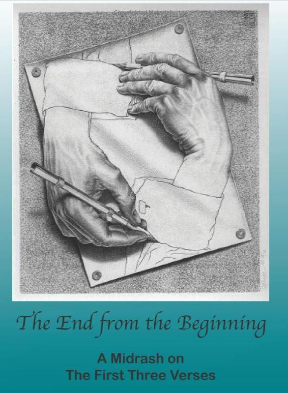The End from the Beginning: A Midrash on the First Three Verses, Dan Gruber - Rock of Israel