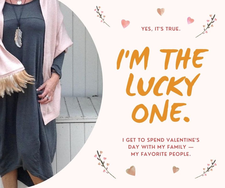 Im The Lucky One - Happy Valentines Day