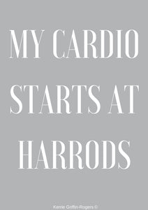 Framed Print - My Cardio Starts At Harrods - Feathers Of Italy