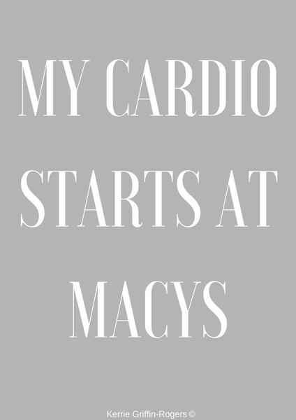 Framed Print - My Cardio Starts At Macys - Feathers Of Italy