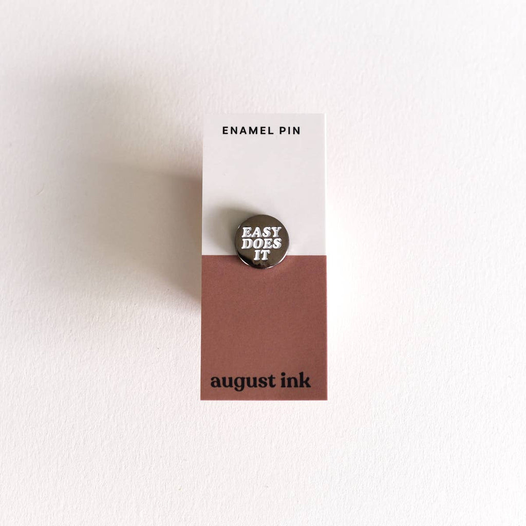 Easy Does It Enamel Pin