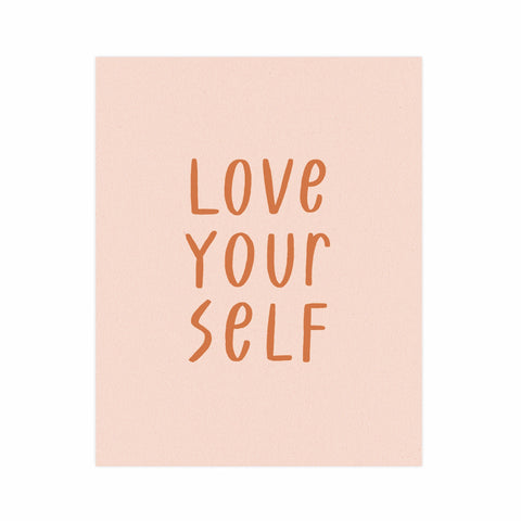 Love Your Self Art Print