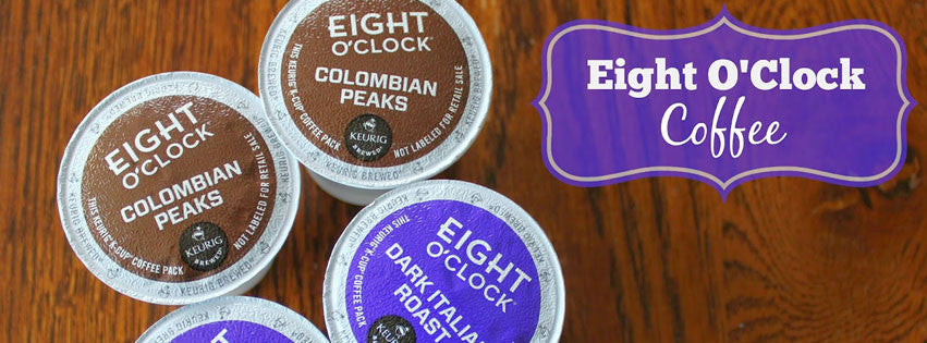 Eight O'Clock Coffee K-Cups Giveway