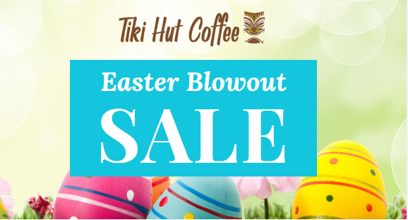 Easter Blowout Sale!
