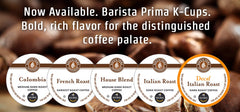 Get Barista Prima coffeehouse K-Cups at THC!
