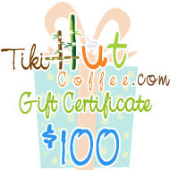 $100 Tiki Hut Coffee Gift Card