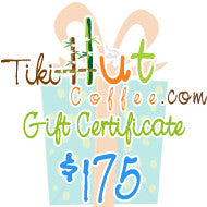$175 Tiki Hut Coffee Gift Card