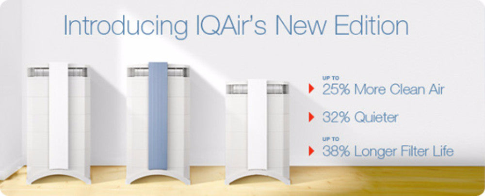 All IQAir HealthPro and GC Series air purifiers sold by Clean Air Plus are New Edition models.