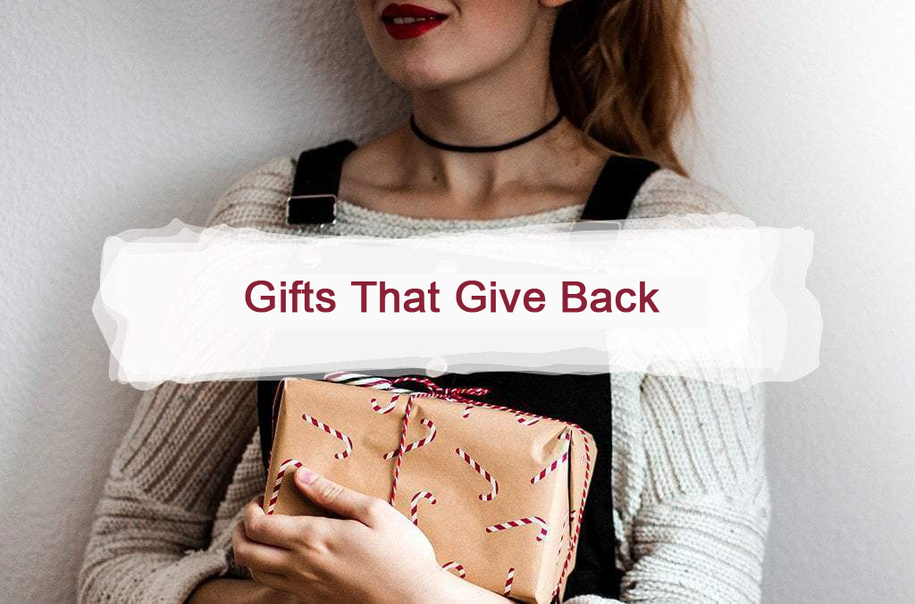 Sustainable Gifts that Give Back