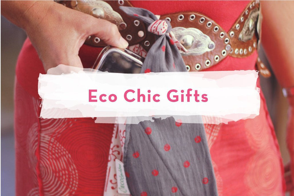 Gifts for the Eco Chic