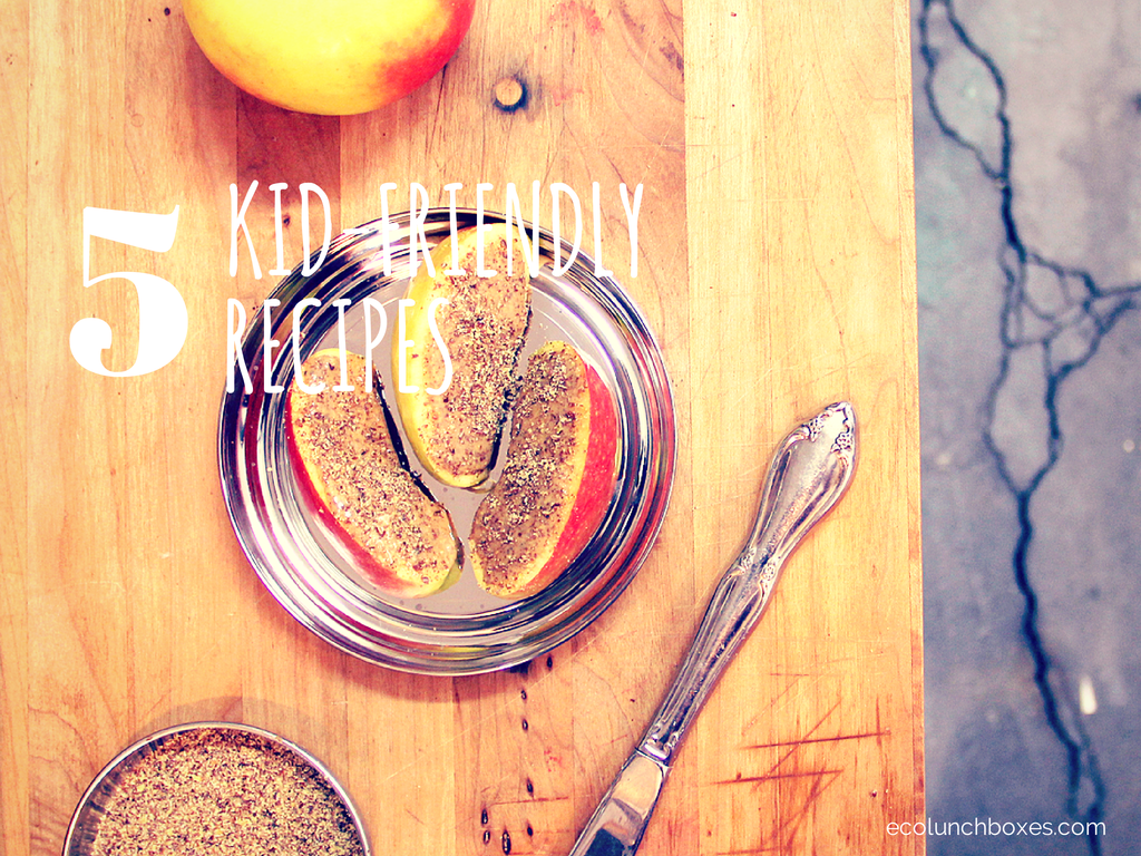 5 Healthy, Kid-Friendly Recipes - Part 1