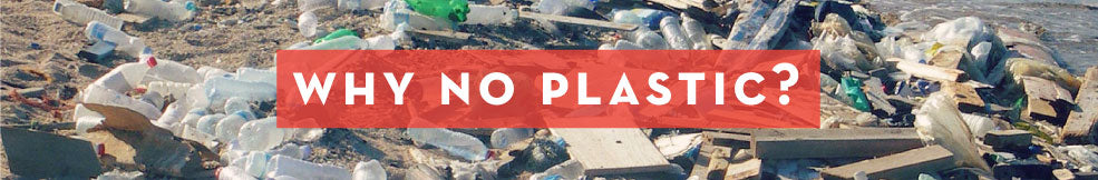 Why Plastic Free