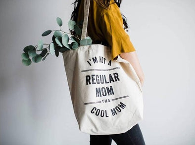 I'm A Cool Mom Tote