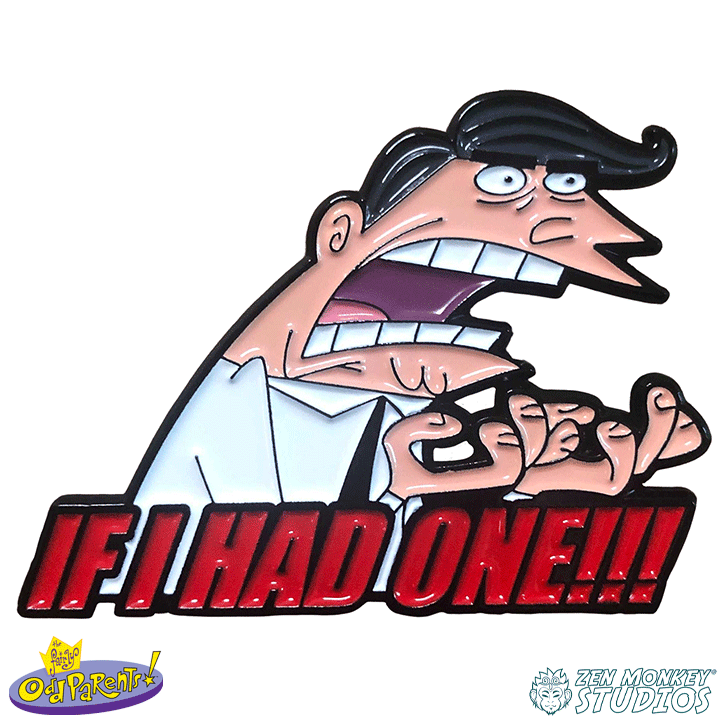 IF I HAD ONE! - Fairly Oddparents Enamel Pin