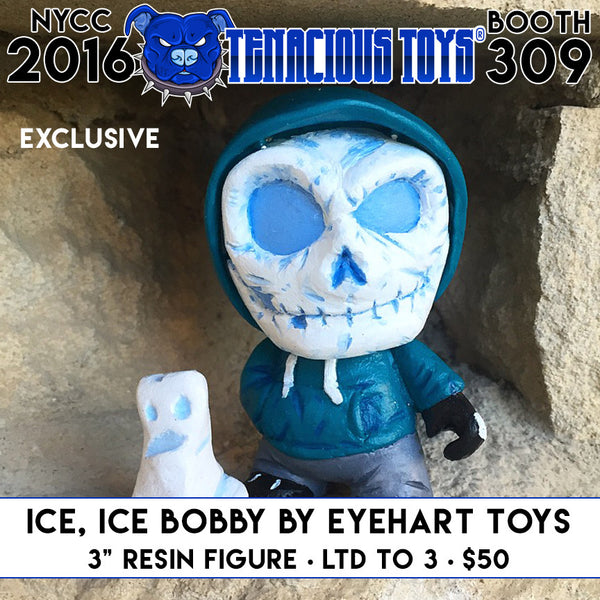 NYCC Exclusive Ice, Ice Bobby resin figure by Eyehart Toys - Tenacious Toys®