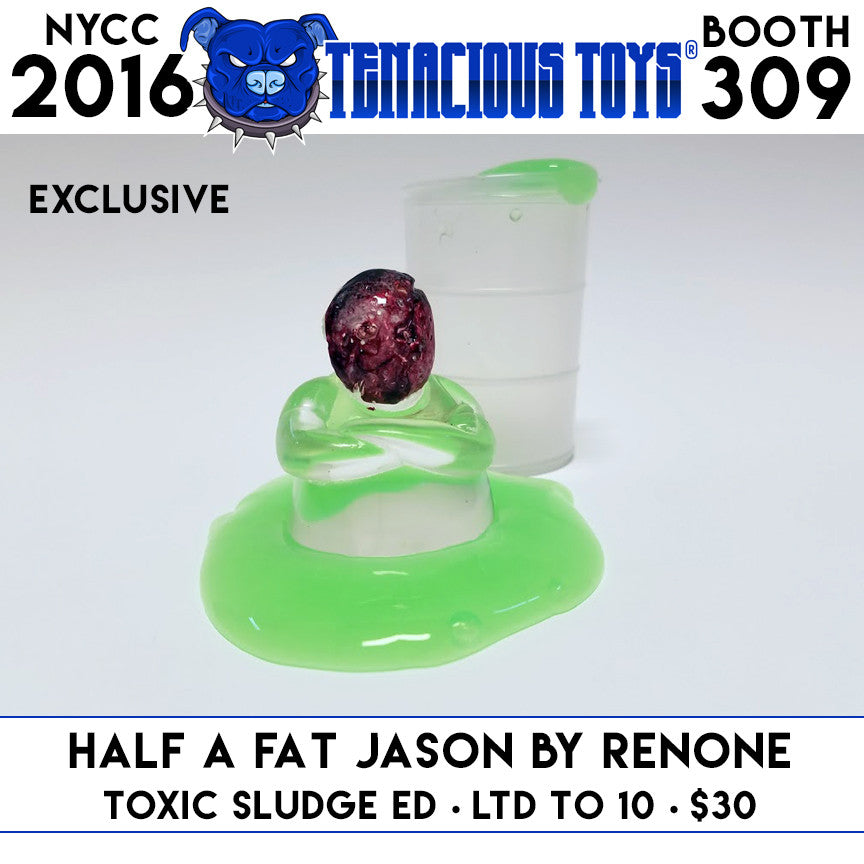 NYCC Exclusive Half A Fat Jason Toxic Sludge Edition by RenOne - Tenacious Toys®