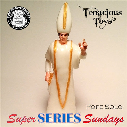 Forceolicism 3: Pope Solo blind-bagged resin figure by Forces of Dorkness - Tenacious Toys® - 1