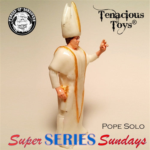Forceolicism 3: Pope Solo blind-bagged resin figure by Forces of Dorkness - Tenacious Toys® - 3