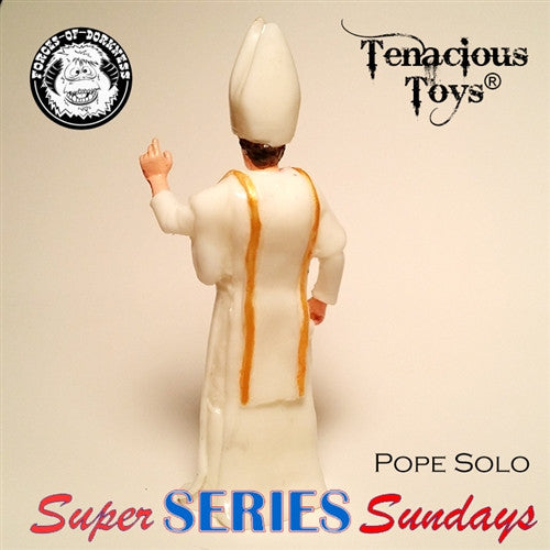 Forceolicism 3: Pope Solo blind-bagged resin figure by Forces of Dorkness - Tenacious Toys® - 4