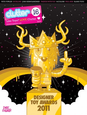 Clutter Issue 16 - Designer Toy Awards 2011 vendor-unknown Clutter Tenacious Toys®