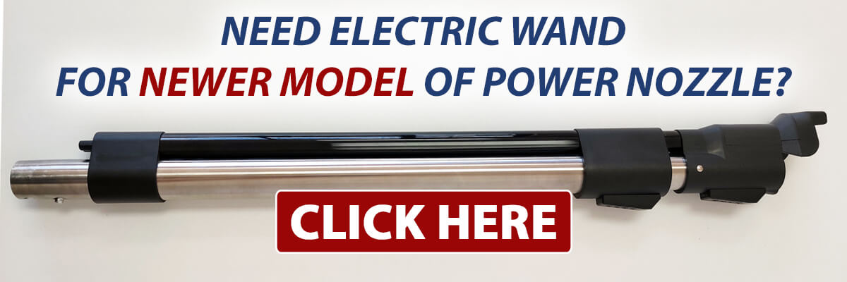Find the Sirena electric wand that fits the NEWER model of the Sirena power nozzle.