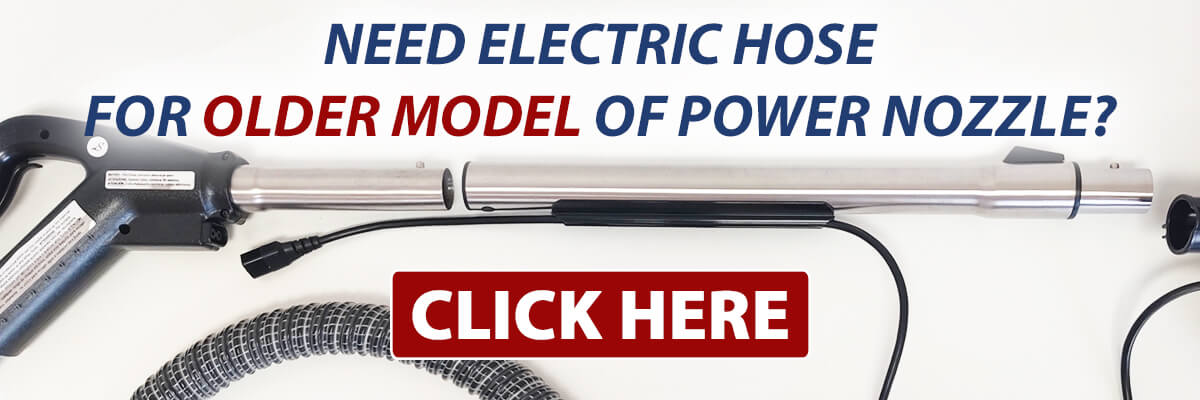 Find the Sirena electric hose that fits the OLDER model of the Sirena power nozzle.
