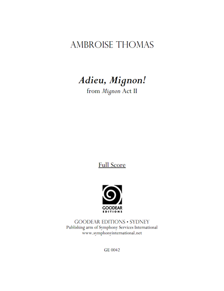 THOMAS, A. - Mignon: Adieu, Mignon! (digital edition)